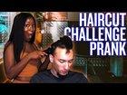 Haircut Challenge Prank