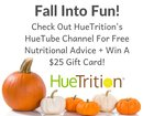 HueTube - Free Nutritional Advice + Win a $25 gift card of your choice! {US} (10/24/2018)