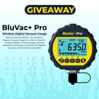 Enter for a chance to win an AccuTools® BluVac+ Pro Wireless Digital Vacuum Gauge! Retails at $350! (11/09/2019) See Rules for exclusions {WW}