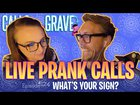 Astrology LIVE PRANK CALLS! This Episode is Silly As Shit! Enjoy:)