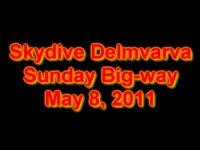 Skydive Delmarva - Sunday Morning Big-way - May 8, 2011