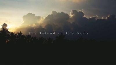 The Island of the Gods on Vimeo
