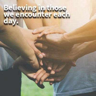 Hands Together, Giving Back, Believing
