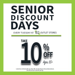 senior discount 10% off B2 Outlet Stores Tuesdays
