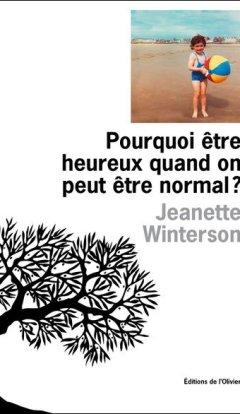 apocalypse - Jeanette Winterson - Pourquoi être heureux quand on peut être normal ? 3110913997 1 3 wbQSgziy