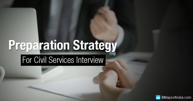 UPSC Interview Preparation Strategy