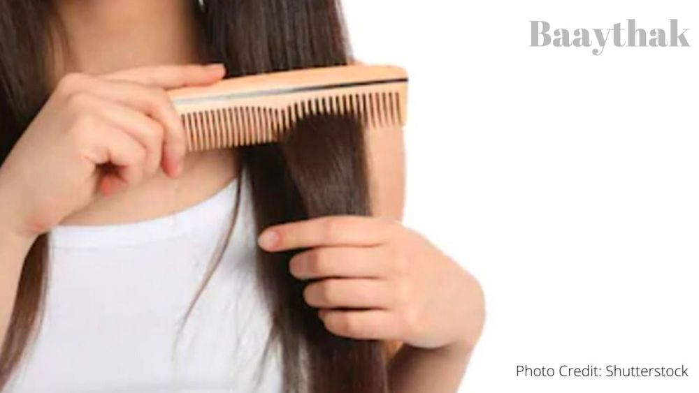 Combing your hairs - Baaythak