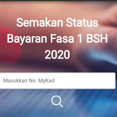 Semak Status Bayaran Bsh Fasa 1 2020