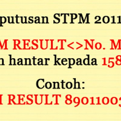 Semakan Keputusan Stpm 2017 Secara Online Dan Sms