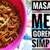 Cara Masak Mee Goreng Simple