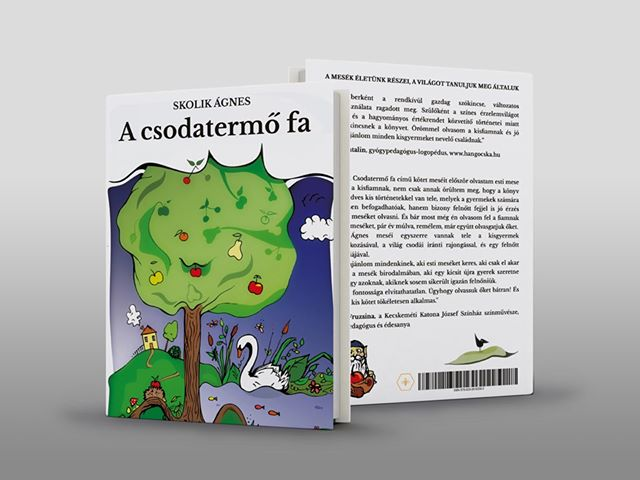 Skolik Ágnes A csodatermő fa című kötetének borítója és hátlapja.