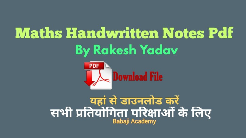Maths Handwritten Notes by Rakesh Yadav