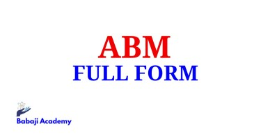 ABM Full Form, Full Form of ABM, ABM Meaning in English