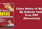 Rakesh Yadav Class Notes Pdf: Rakesh Yadav Maths book pdf download