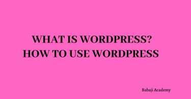 What is Wordpress: How to use Wordpress