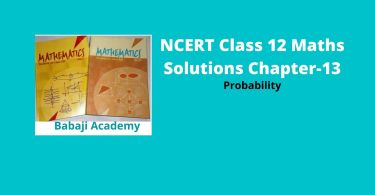 NCERT Class 12 Maths Solutions Chapter 13 - Probability