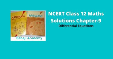 NCERT Class 12 Maths Solutions Chapter 9 – Differential Equations