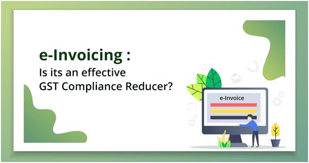e Invoicing under GST