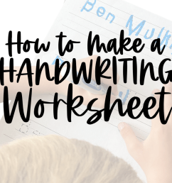 How to Make a Handwriting Worksheet - Babbling Abby [ 949 x 1265 Pixel ]
