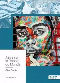 Assis Sur Le Rebord Du Monde : assis, rebord, monde, Assis, Rebord, Monde, Gilles, Garnier, Babelio