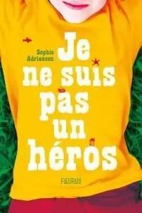 Livre De Je Ne Suis Pas Jolie : livre, jolie, Héros, Sophie, Adriansen, Babelio