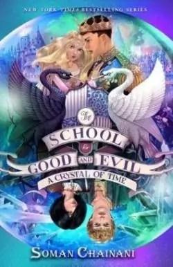 L'école Du Bien Et Du Mal Tome 4 : l'école, L'école, Cristal, Temps, Babelio