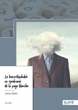 Syndrome De La Page Blanche : syndrome, blanche, Leucosélophobie, Syndrome, Blanche, Babelio