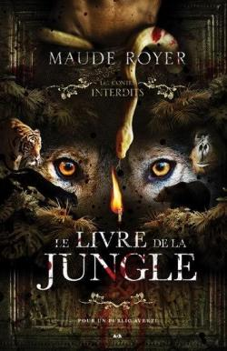 Le Livre De La Jungle Avis : livre, jungle, Contes, Interdits, Livre, Jungle, Babelio