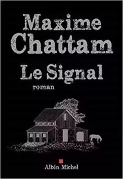 Dernier Livre De Maxime Chattam : dernier, livre, maxime, chattam, Signal, Maxime, Chattam, Babelio