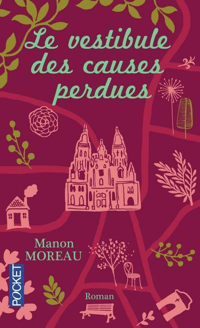 Le Vestibule Des Causes Perdues : vestibule, causes, perdues, Vestibule, Causes, Perdues, Manon, Moreau, Babelio