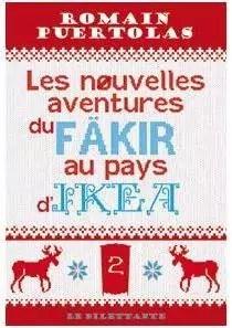 Les Nouvelles Aventures Du Fakir Au Pays D'ikea : nouvelles, aventures, fakir, d'ikea, Nouvelles, Aventures, Fakir, D'Ikea, Babelio