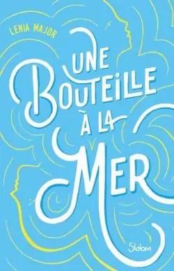 Une Bouteille à La Mer : bouteille, Bouteille, Lenia, Major, Babelio
