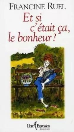 J'avoue C'est Pas Le Bonheur : j'avoue, c'est, bonheur, C'était, Bonheur?, Francine, Babelio