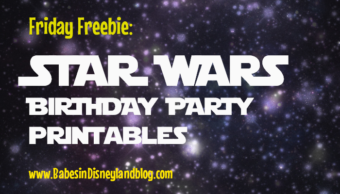 Friday Freebie: Star Wars Birthday Party Printables