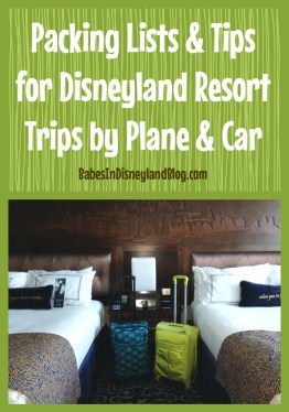 Downloadable packing lists and tips for Disneyland Resort trips by plane or car