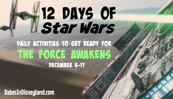 12 Days of Star Wars activities leading up to The Force Awakens