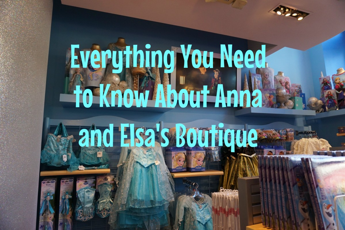 Everything You Need to Know About Anna and Elsa's Boutique