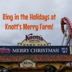Ring in the Holidays at Knott's Merry Farm!