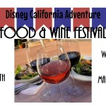 The Disney California Adventure Food & Wine Festival to return March 10