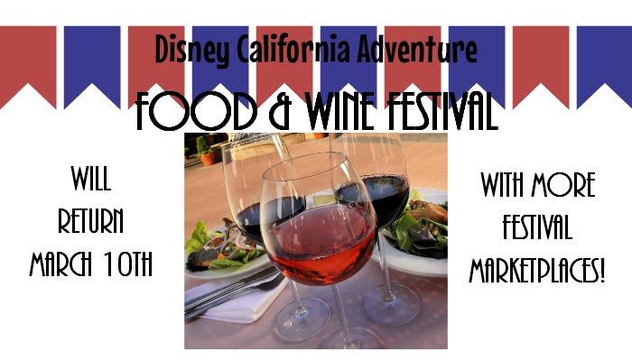 The Disney California Adventure Food & Wine Festival to return March 10