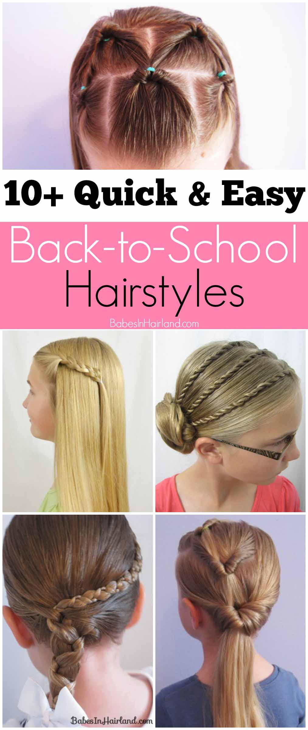 10 Quick And Easy Back To School Hairstyles Babes In