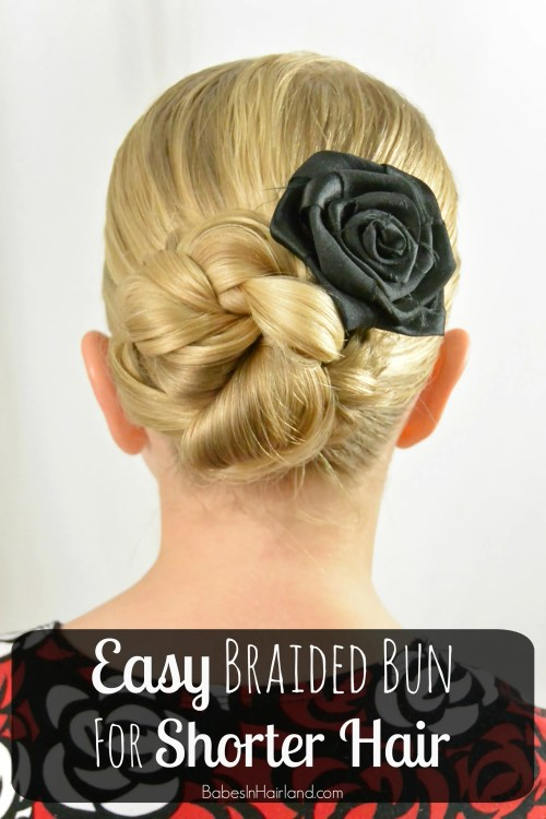 Easy Braided Bun for Shorter Hair from BabesInHairland.com #bun #braids #hair #easyhairstyle