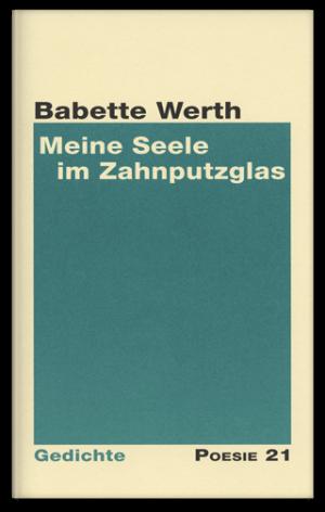 Cover: Meine Seele im Zahnputzglas