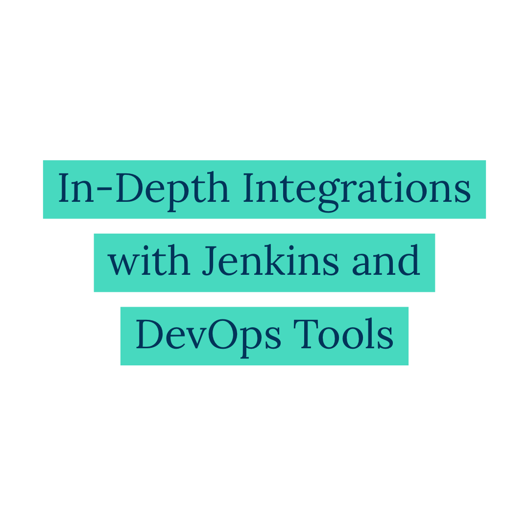 In-Depth Integrations with Jenkins and DevOps Tools | Babbage Simmel