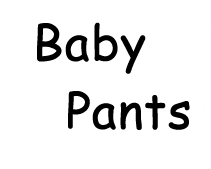 Baby Pants, Adult Size Baby Products