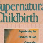 Book Notes: Supernatural Childbirth