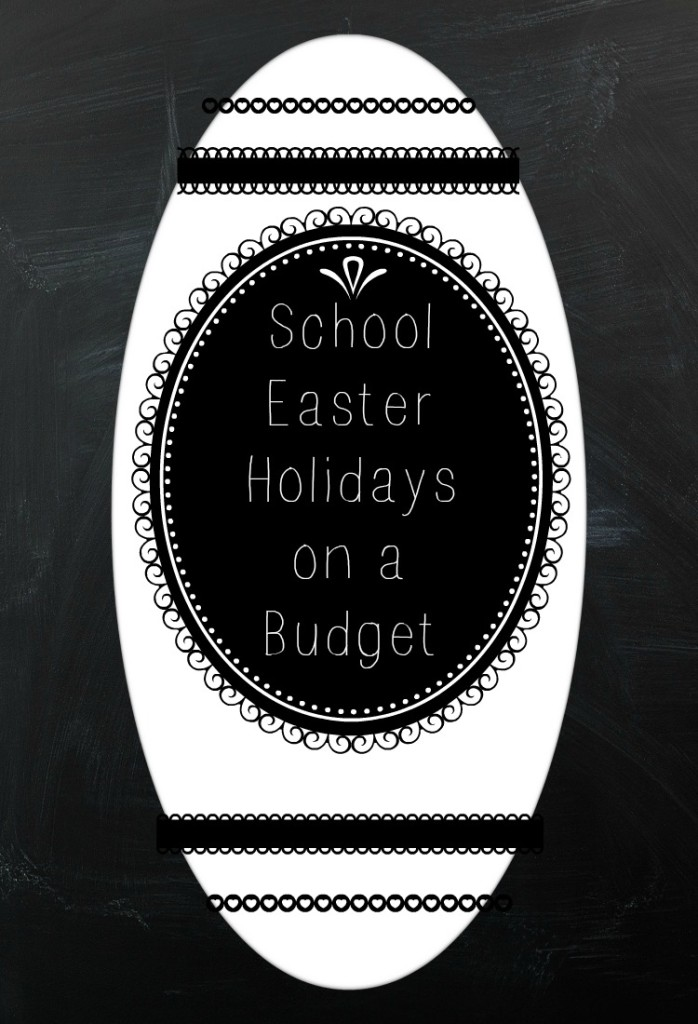 easter holidays on a budget