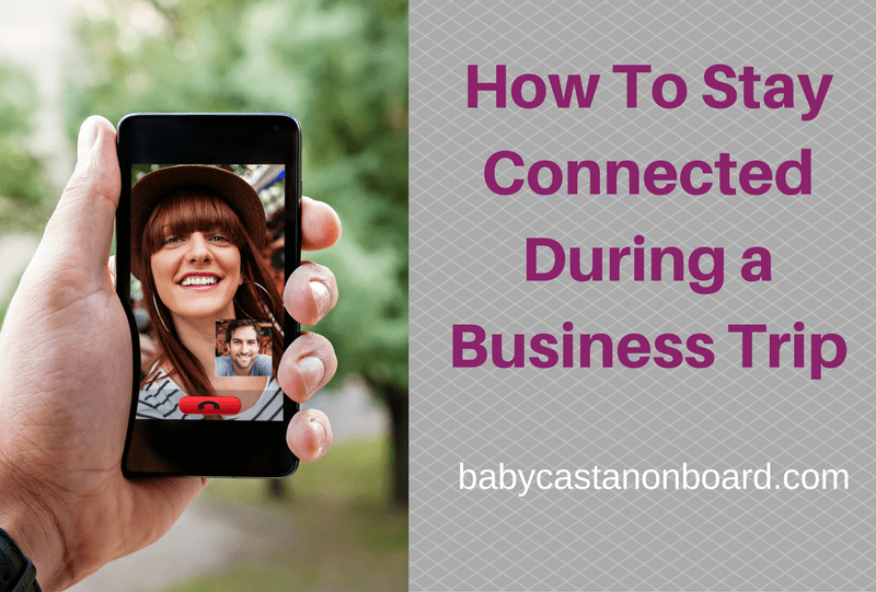 Staying in Touch During a Business Trip