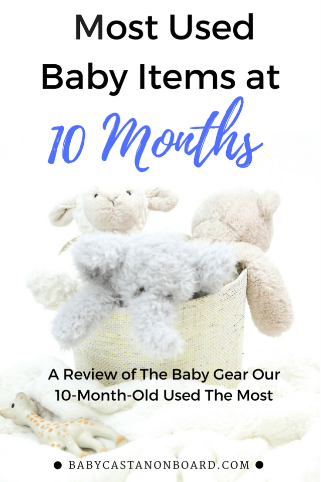 During month ten Aiden was more active than ever. This is a round-up of our most used baby items and gear during month ten.