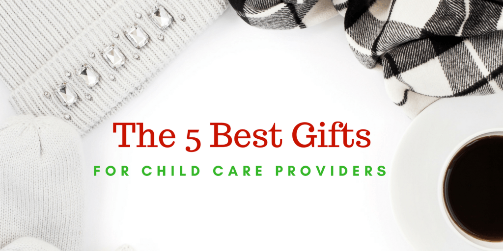 Gifts for Child Care Providers